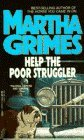 Image for Help the Poor Struggler (Richard Jury Mysteries (Paperback))