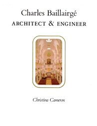 Image for Charles Baillairge: Architect and Engineer