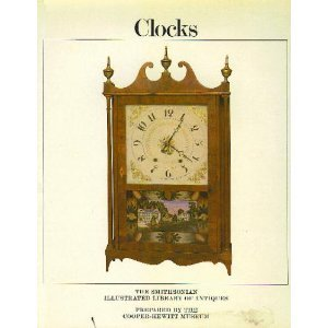 Image for Clocks (The Smithsonian Illustrated Library of Antiques)