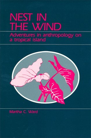 Image for Nest in the Wind: Adventures in Anthropology on a Tropical Island