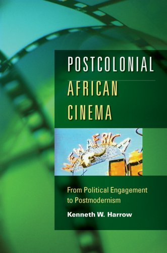 Image for Postcolonial African Cinema: From Political Engagement to Postmodernism
