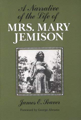 Image for A Narrative of the Life of Mrs. Mary Jemison (Iroquois and Their Neighbors)