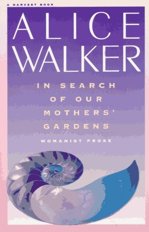 Image for In Search of Our Mothers' Gardens: Womanist Prose
