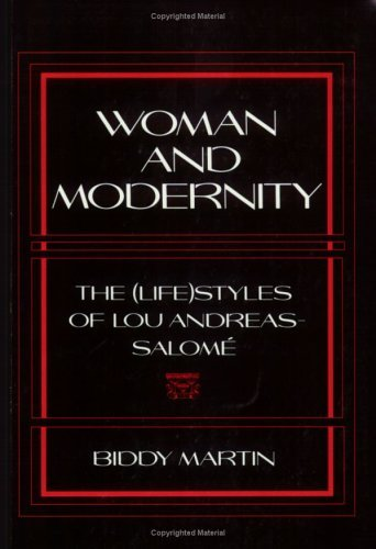 Image for Woman and Modernity: The Lifestyles of Lou Andreas-Salome