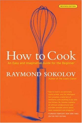 Image for How to Cook  Revised Edition: An Easy and Imaginative Guide for the Beginner