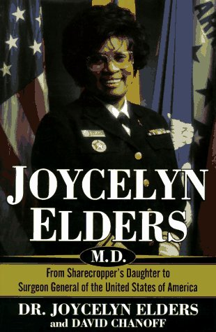 Image for Joycelyn Elders, M.D.: From Sharecropper's Daughter to Surgeon General of the United States of America
