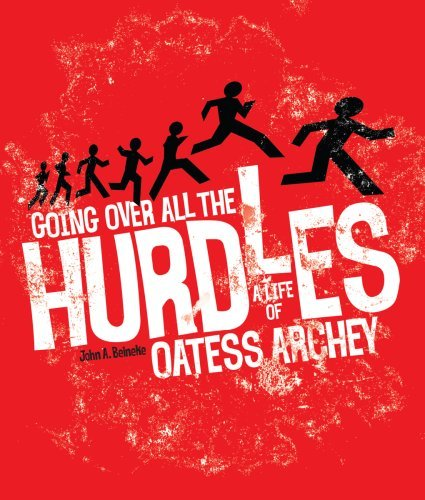 Image for Going Over All the Hurdles: A Life of Oatess Archey