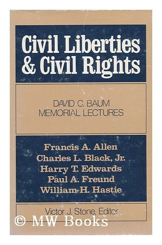 Image for Civil Liberties and Civil Rights: David C.Baum Memorial Lectures