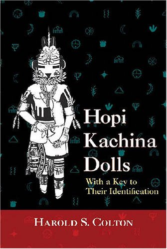 Image for Hopi Kachina Dolls : With a Key to Their Identification