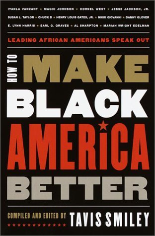 Image for How to Make Black America Better: Leading African Americans Speak Out