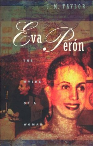 Image for Eva Peron: The Myths of a Woman