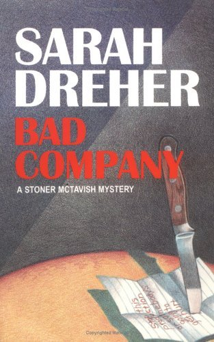 Image for Bad Company (The Sixth Stoner McTavish Mystery) (Stoner Mctavish Mysteries)