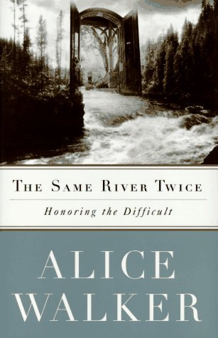 Image for The SAME RIVER TWICE: A Memoir