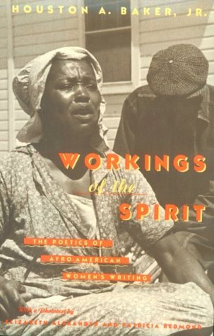 Image for Workings of the Spirit: The Poetics of Afro-American Women's Writing (Black Literature and Culture Series)