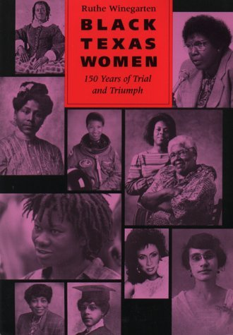 Image for Black Texas Women: 150 Years of Trial and Triumph