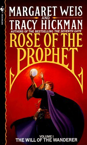 Image for The Will of the Wanderer (Rose of the Prophet, Vol. 1)